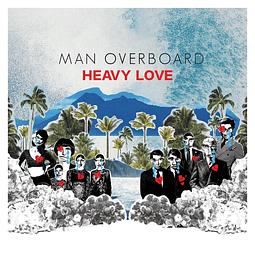 Vinilo + CD Man Overboard - Heavy Love