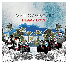 Vinilo + CD Man Overboard - Heavy Love