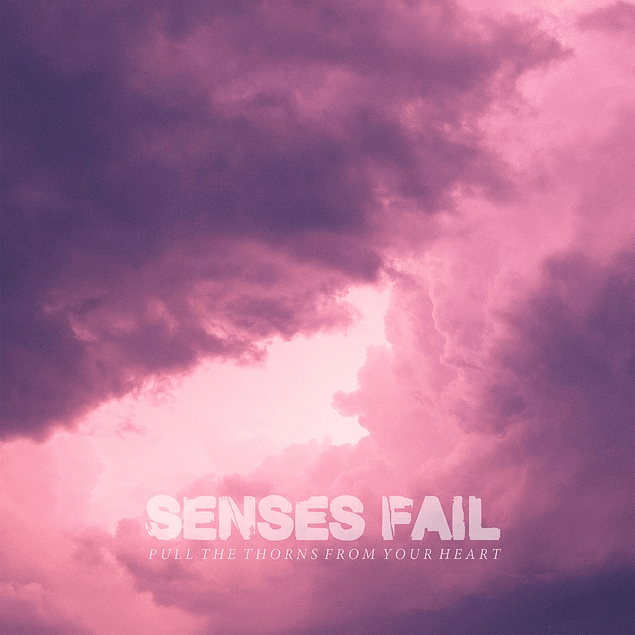 Vinilo Senses Fail - Pull The Thorns From Your Heart