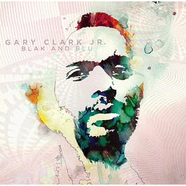 CD Gary Clark Jr - Blak And Blu
