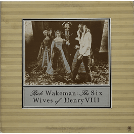 Vinilo Usado Rick Wakeman - The Six Wives Of Henry VIII