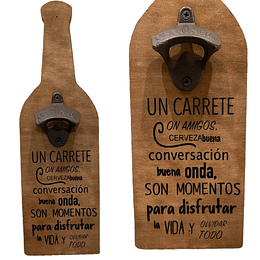 "Destapador de Botellas ""Un Carrete"""