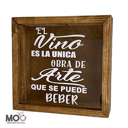 "Caja de Corchos ""Vino, única obra de Arte"""