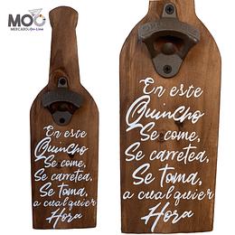 """Destapador de Botellas """"En Este Quincho"""""""