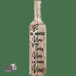 """Botella Deco """"Si al Mundo Vino"""""""