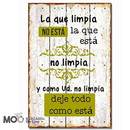 """Cuadro de Madera """"La que Limpia"""""""