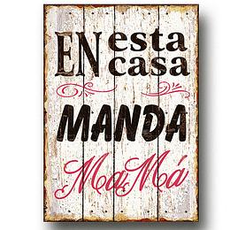 """Cuadro de Madera """"Manda mamá..."""""""