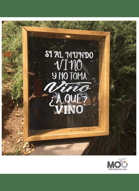 "Caja de Corchos 40x50 cm ""Si al Mundo Vino"""