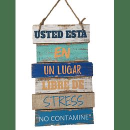 """Letrero """"Libre de Stress"""""""