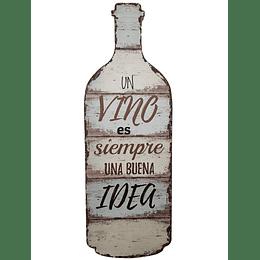 "Botella Deco ""Un Vino, Una Buena Idea"""