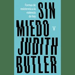 Sin miedo (Judith Butler)