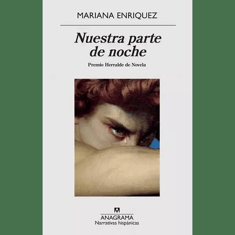 Nuestra parte de noche (Mariana Enríquez)