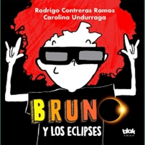 Bruno y los eclipses (Rodrigo Contreras /Carolina Undurraga)