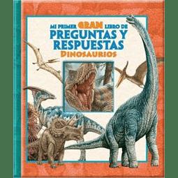 Dinosaurios, mi Gran Libro de Preguntas y Respuestas