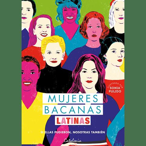 Mujeres Bacanas Latinas (Isabel Plant, Concepción Quintana, Fernanda Claro, Sofía García-Huidobro)