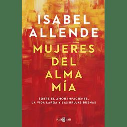 Mujeres del Alma Mía (Isabel Allende)