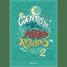 Cuentos de Buenas Noches para Niñas Rebeldes 2 (Elena Favilli, Francesca Cavallo)