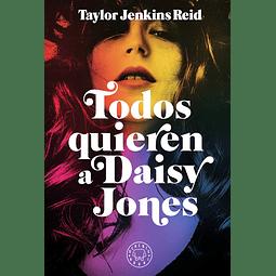 Todos Quieren a Daisy Jones (Taylor Jenkins Reid)