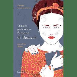 Un paseo por la vida de Simone de Beauvoir (Carmen G. de la Cueva)
