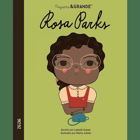 Pequeño y Grande: Rosa Parks (Lisbeth Kaiser)