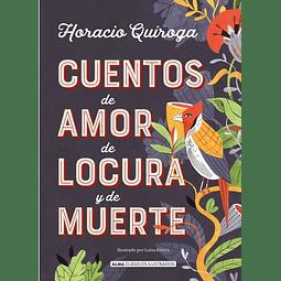 Cuentos de amor, de locura y de muerte (Horacio Quiroga)
