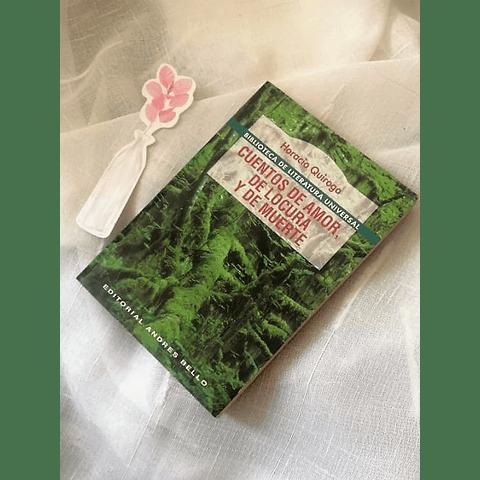 Cuentos de amor de locura y de muerte (Horacio Quiroga)