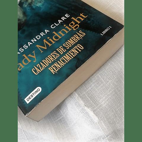Cazadores de sombras, Renacimiento: Lady Midnight