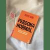 Persona normal (Benito Taibo)