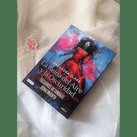 Cazadores de sombras, Renacimiento: La Reina del Aire y la Oscuridad
