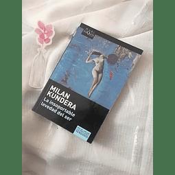 La insoportable levedad del ser (Milan Kundera)