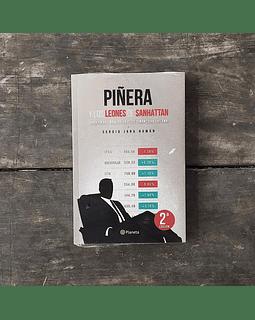 Piñera y los Leones de Sanhatthan (Sergio Jara)