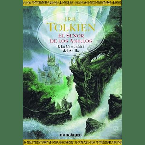 El Señor de los anillos I: La comunidad del anillo (J. R. R. Tolkien)