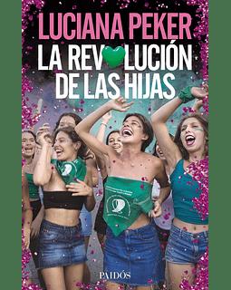 La revolución de las hijas (Luciana Paker)