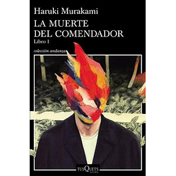 La Muerte del Comendador Libro 1 (Haruki Murakami)