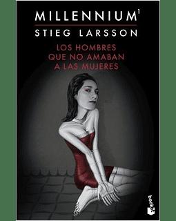 Los hombres que no amaban a las mujeres, Serie Millennium 1 (Stieg Larsson)