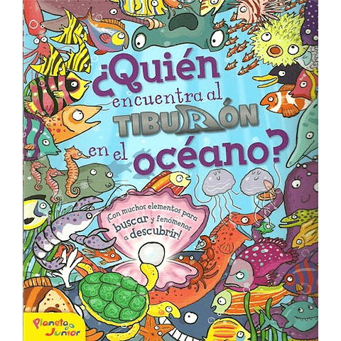 ¿Quién encuentra al tiburón en el océano?