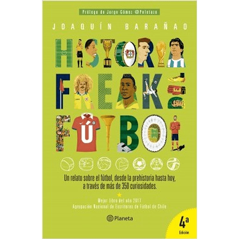 Historia freak del fútbol (José Joaquín Barañao)