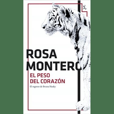 El peso del corazón (Rosa Montero)