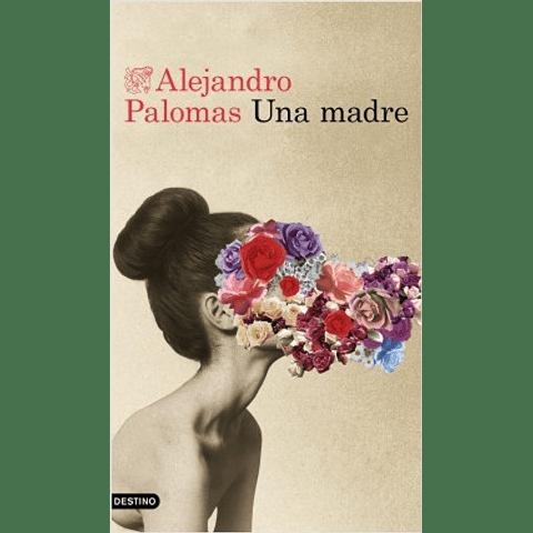 Una madre (Alejandro Palomas)
