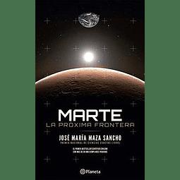 Marte la próxima frontera (José Maza)