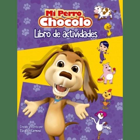 Mi perro Chocolo: Libro de actividades.