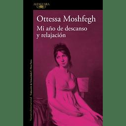 Mi año de descanso y relajación (Ottessa Moshfegh)