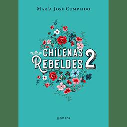 Chilenas Rebeldes 2 (María José Cumplido