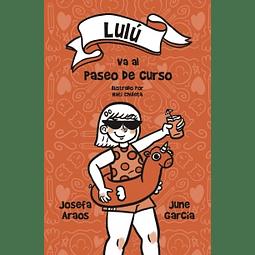Lulú va de paseo de curso (June García/ Josefa Araos)