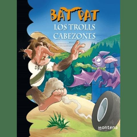 Bat Pat 9:  Los trolls cabezones