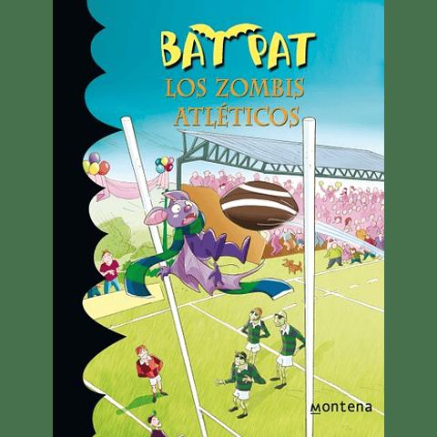 Bat Pat 11: Los zombis atleticos