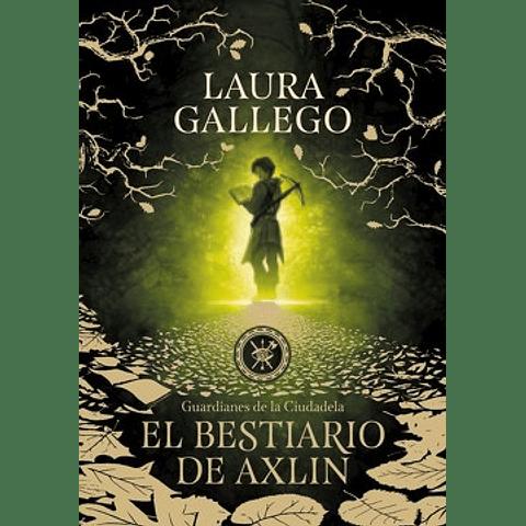 El Bestiario de Axlin (Laura Gallego)