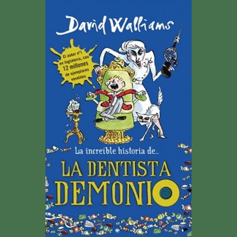 Increible historia de la Dentista Demonio (David Walliams)