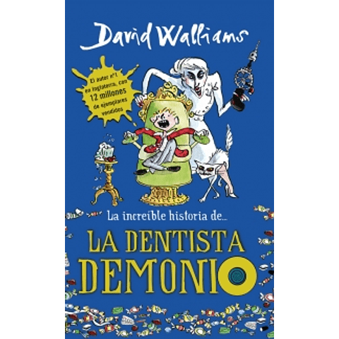 Increible historia de la Dentista Demonio (David Walliams)