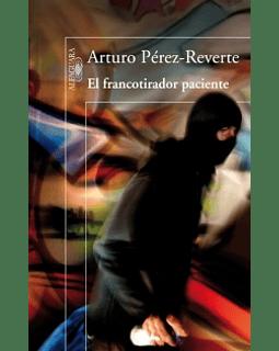 El Francotirador Paciente (Arturo Pérez-Reverte)